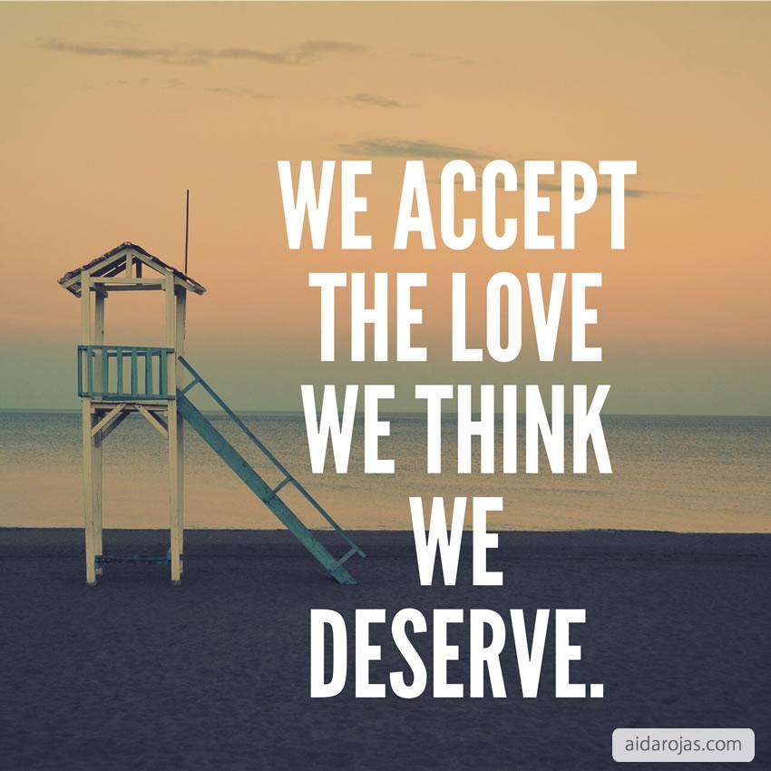 Accept Love We Deserve
