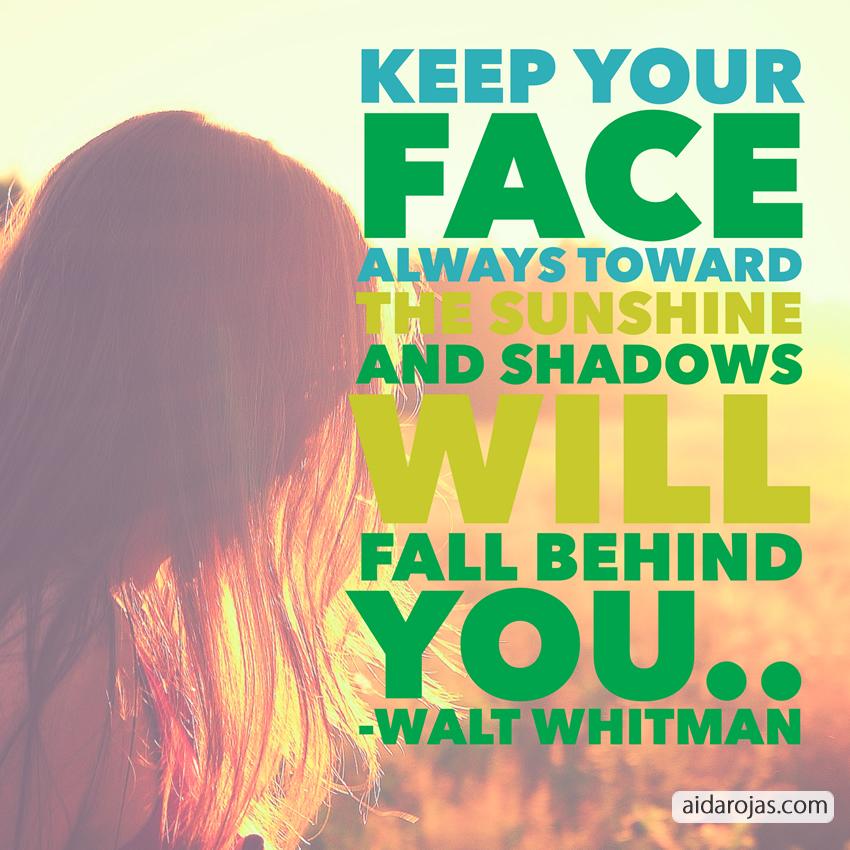Face Towards Sunshine