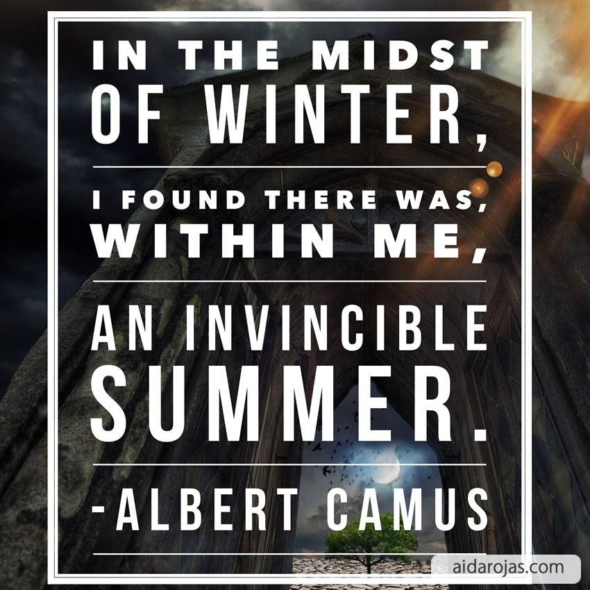 Midst of winter invincible summer