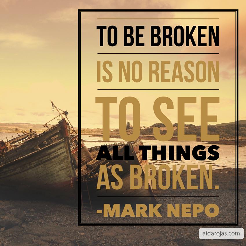 to be broken