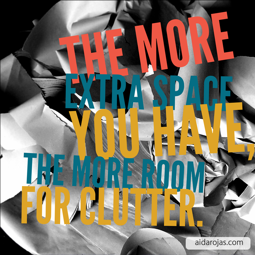 Space For Clutter