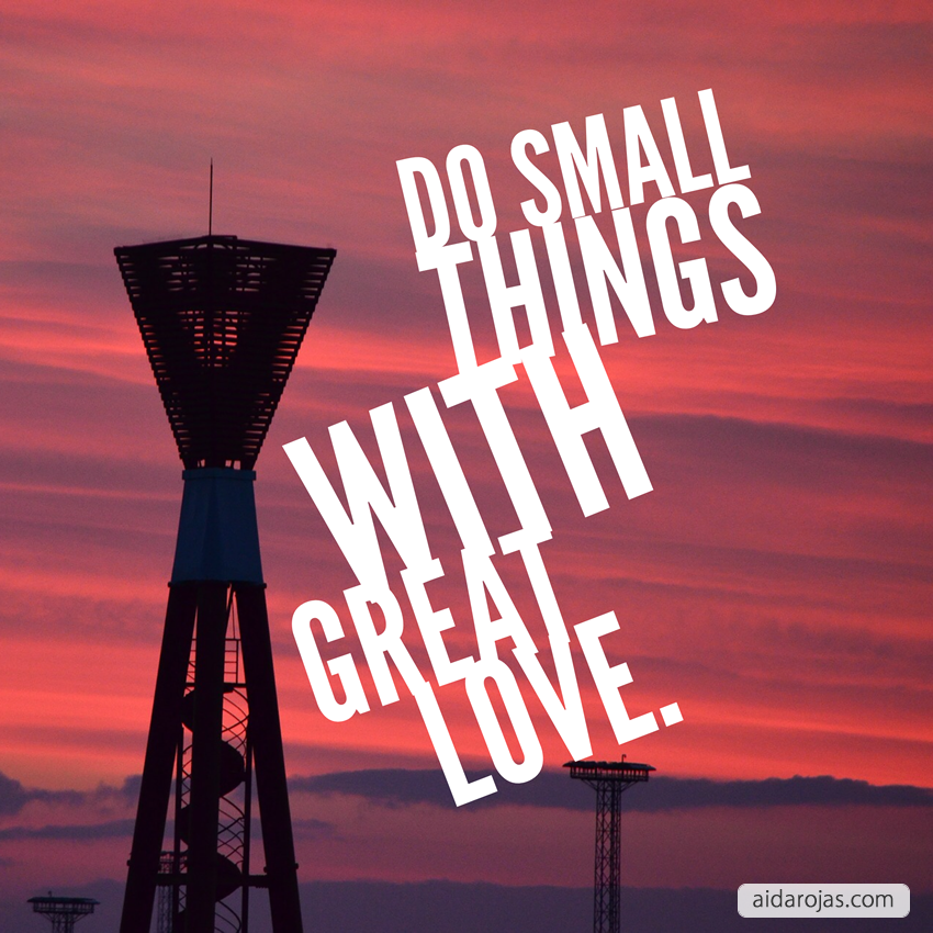 do-small-things-with-great-love