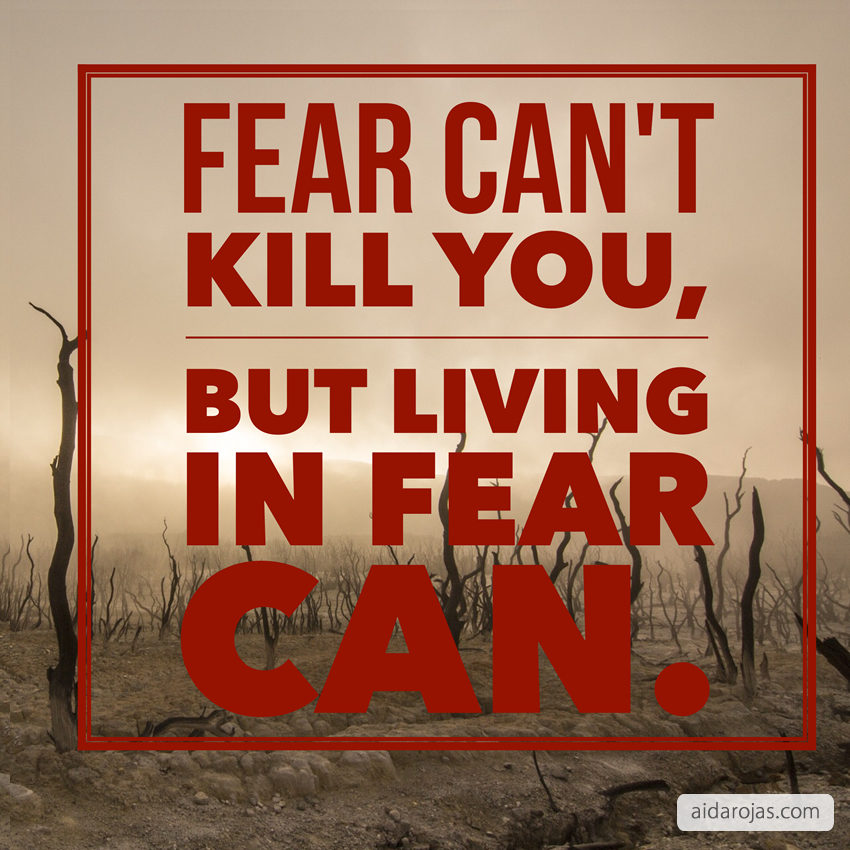 fear cant kill you