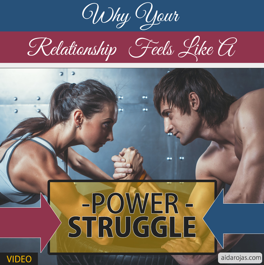 Why Your Relationship Feels Like A Power Struggle