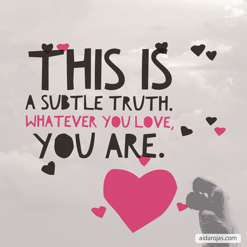 subtle-truth-you-love-you-are
